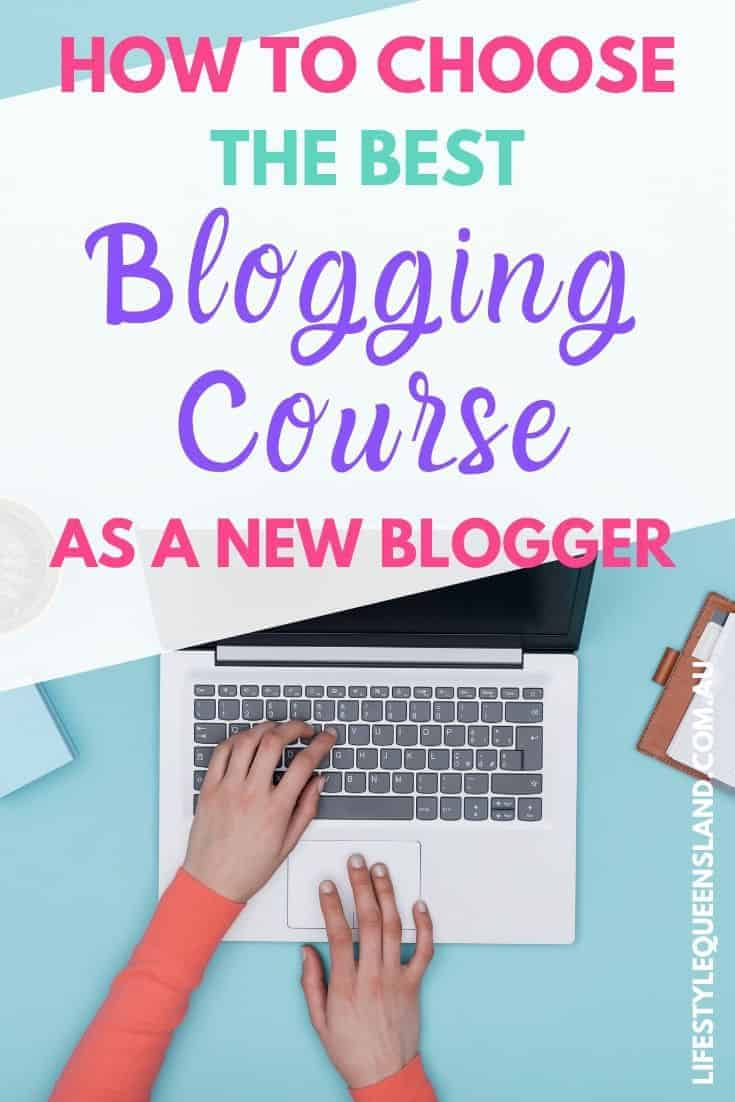 "A Pinterest image on ""how to choose the best blogging course"" with a woman using her laptop"