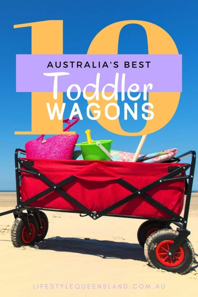 How To Find The Best Toddler Wagon Australia 2020 Baby Toddler Kids